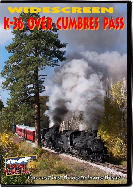 K-36 Over Cumbres Pass  - Durango & Silverton Narrow Gauge Railroad DVD Highball Productions K36W