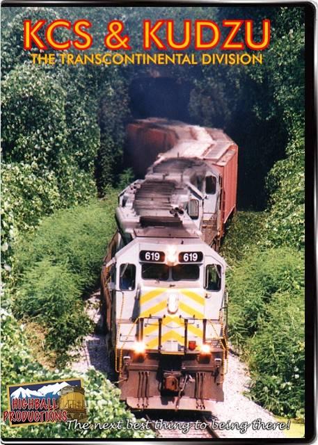 KCS & Kudzu - Kansas City Southern DVD Train Video Highball Productions KCSK