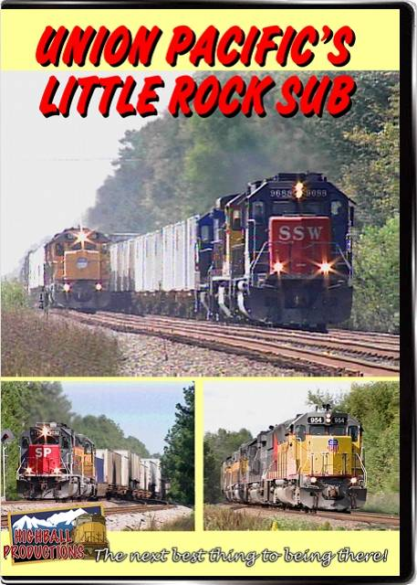 Union Pacifics Little Rock Sub DVD Highball Productions LITL