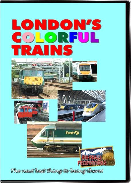 Londons Colorful Trains DVD Train Video Highball Productions LOND
