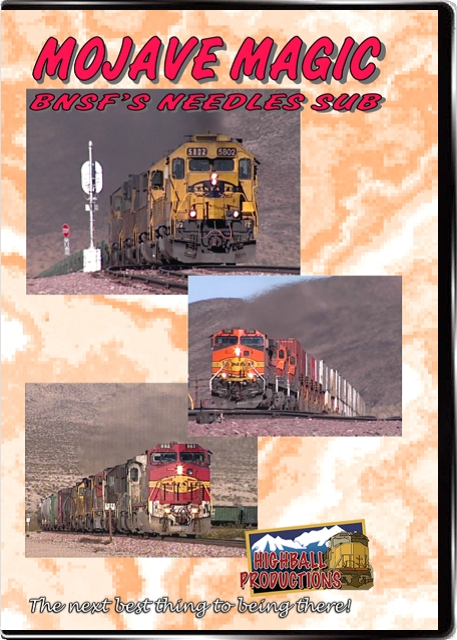 Mojave Magic - The BNSF Needles Sub DVD Train Video Highball Productions MAGC-DVD