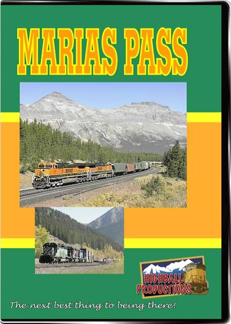 Marias Pass - BNSF crosses the Rocky Mountains DVD Highball Productions MARI 181729000714