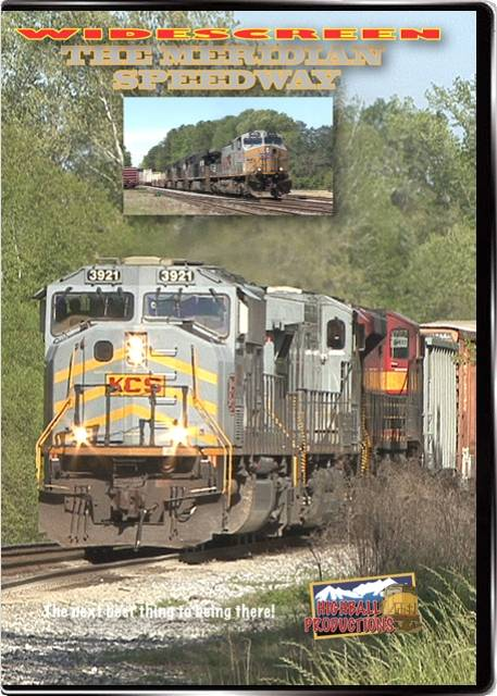 Meridian Speedway - Kansas City Southern DVD Train Video Highball Productions MERW 181729001605