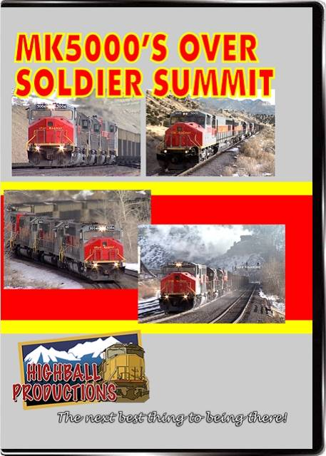 MK5000s Over Soldier Summit - The Utah Railway DVD Train Video Highball Productions MKSS-DVD