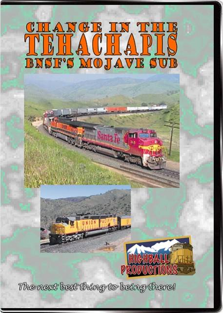 Change In the Tehachapis - The BNSF Mojave Sub DVD Train Video Highball Productions MOJA-DVD