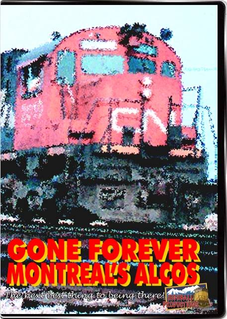 Gone Forever - Montreals Alcos DVD Train Video Highball Productions MONT-DVD
