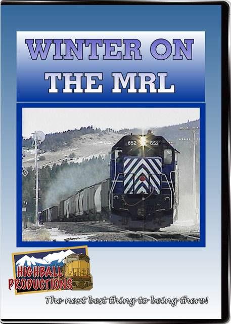 Winter on the MRL - Montana Rail Link DVD Train Video Highball Productions MRLW-DVD
