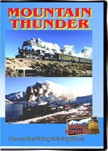 Mountain Thunder - Steam on the Heber Valley and Nevada Northern railroads DVD Train Video Highball Productions MTNT-DVD 181729000158
