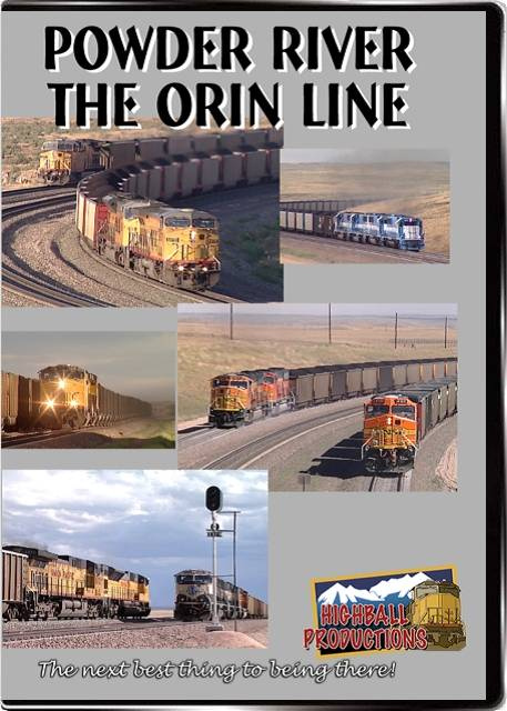 Powder River  The Orin Line - BNSF and Union Pacific DVD Train Video Highball Productions ORIN