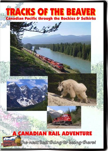 Tracks Of the Beaver - Canadian Pacific DVD Train Video Highball Productions RA02-DVD 181729000028