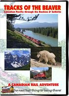 Tracks Of the Beaver - Canadian Pacific DVD