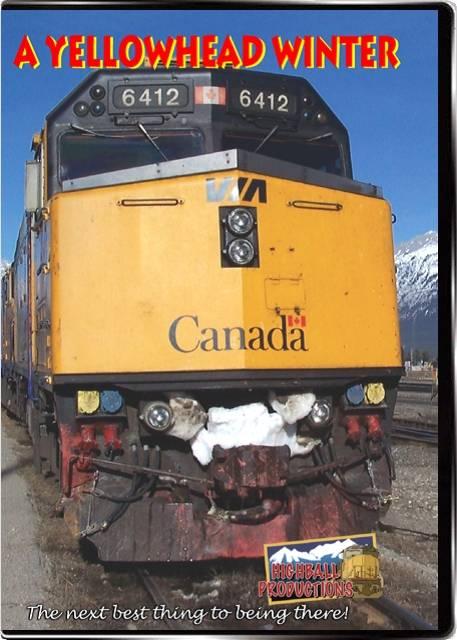 A Yellowhead Winter - Via Rail The Canadian and Yellowhead Pass DVD Highball Productions RA04-DVD 181729000103
