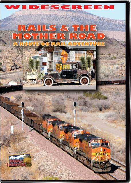 Rails & the Mother Road - A Route 66 Rail Adventure DVD Highball Productions RA09 181729000219