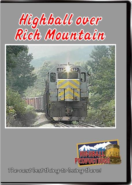 Highball Over Rich Mountain DVD Train Video Highball Productions RICH-DVD