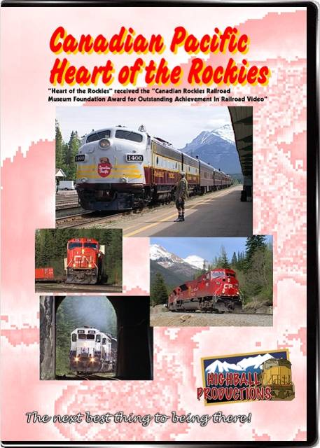 Canadian Pacific Heart of the Rockies DVD Train Video Highball Productions ROCK-DVD