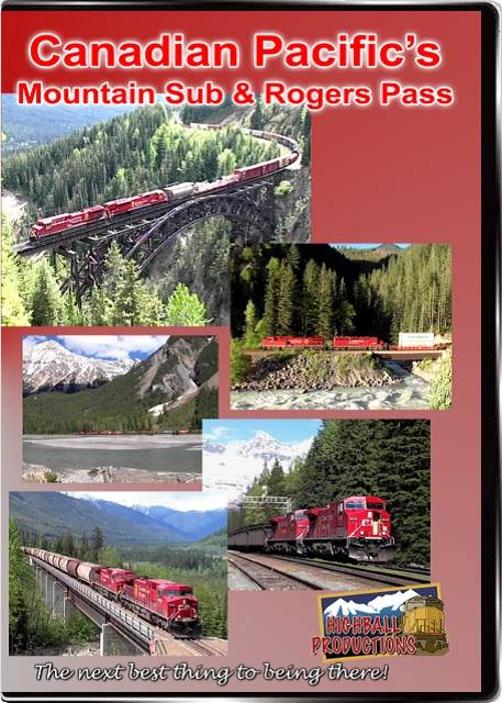 Canadian Pacifics Mountain Sub and Rogers Pass DVD Train Video Highball Productions ROGR