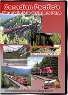 Canadian Pacifics Mountain Sub and Rogers Pass DVD