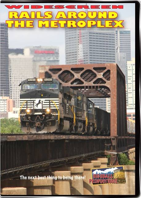 Rails Around the Metroplex - BNSF  Union Pacific  Amtrak DVD Train Video Highball Productions RTMW