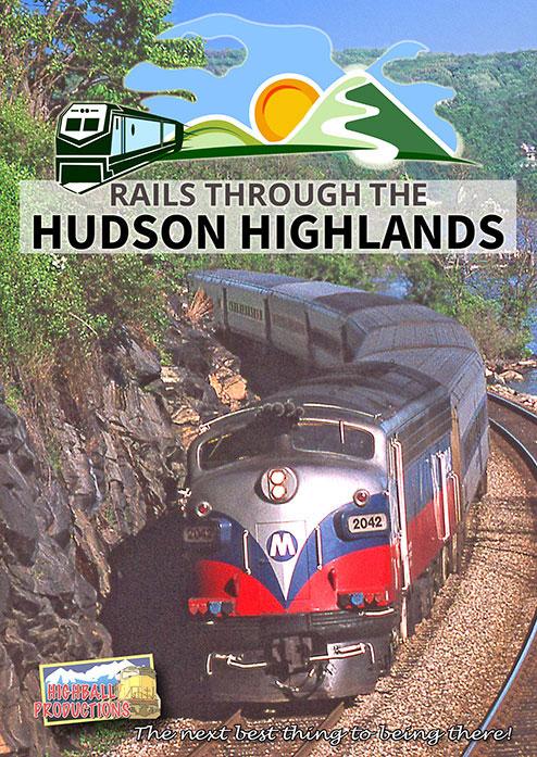 Rails Through the Hudson Highlands DVD Highball Productions RTTHH-DVD