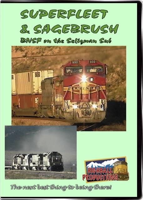Superfleet & Sagebrush - The BNSF Seligman Sub DVD Train Video Highball Productions SAGE-DVD