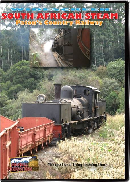 South African Steam - Patons Country Railway DVD Highball Productions SAPA 181729001377