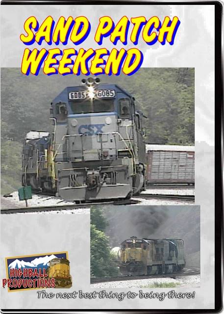 Sand Patch Weekend - CSX DVD Train Video Highball Productions SPWE-DVD