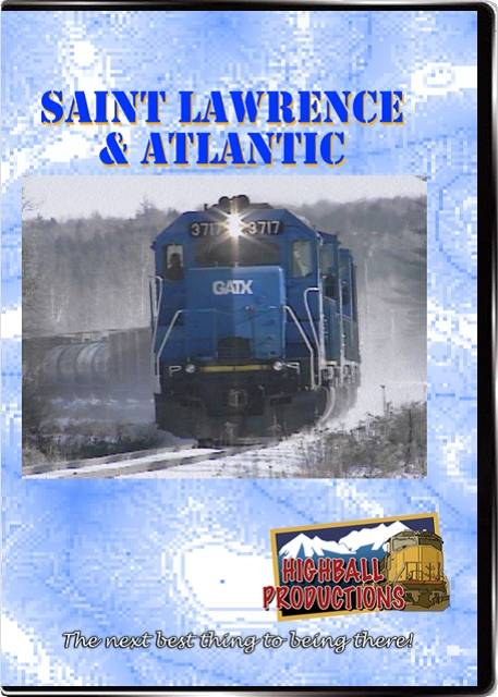 Saint Lawrence and Atlantic DVD Train Video Highball Productions STLA-DVD