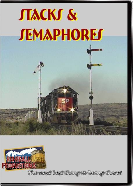 Stacks & Semaphores - Southern Pacific  The Union Pacific Tucumacari Line DVD Train Video Highball Productions STSE-DVD