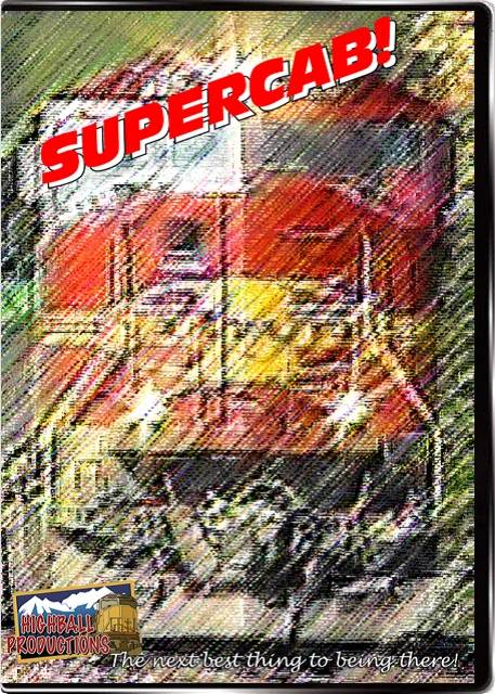 Supercab - SD40-2 C30-7 GP40-2 SD60M C40-8W SD90MAC AC6000CW DVD Train Video Highball Productions SUPE-DVD