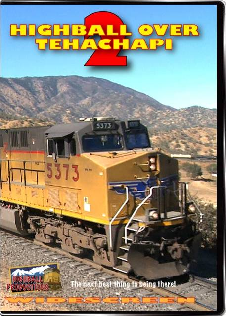 Highball Over Tehachapi 2 - BNSF and Union Pacific in Southern California DVD Highball Productions TEH2