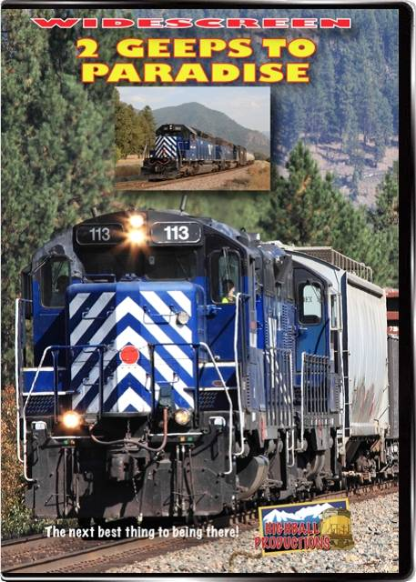 2 Geeps To Paradise - Montana Rail Link DVD Highball Productions TGTPW 181729002237