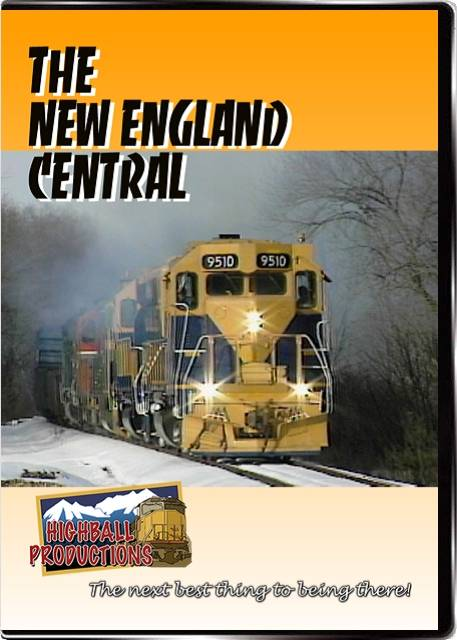 New England Central DVD Highball Productions TNEC-DVD