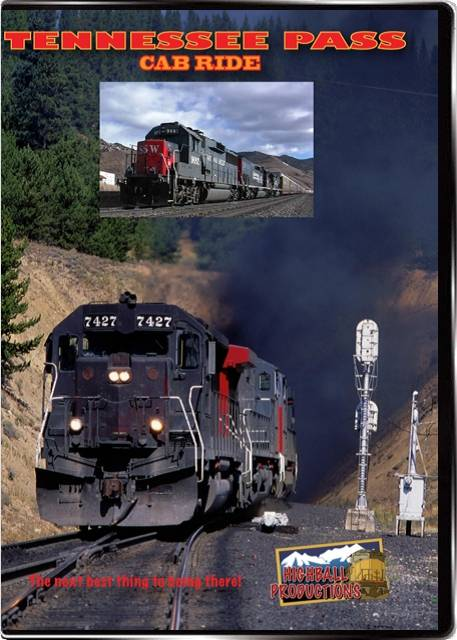 Tennessee Pass Cab Ride - Union Pacific Southern Pacific DVD Highball Productions TPCR 181729002015