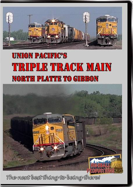 Union Pacifics Triple Track Main (North Platte To Gibbon) DVD Train Video Highball Productions TTMN 181729000387