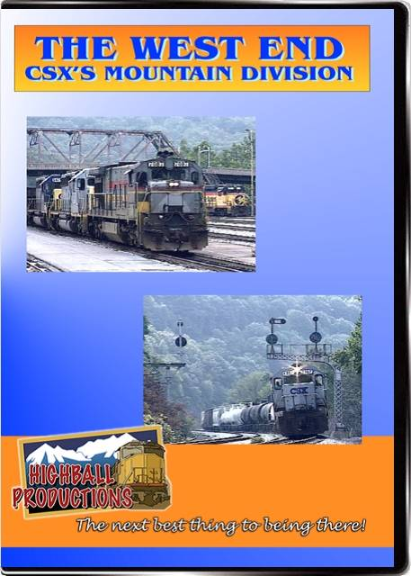 The West End - The CSX Mountain Division  former B&O DVD Train Video Highball Productions TWEC-DVD
