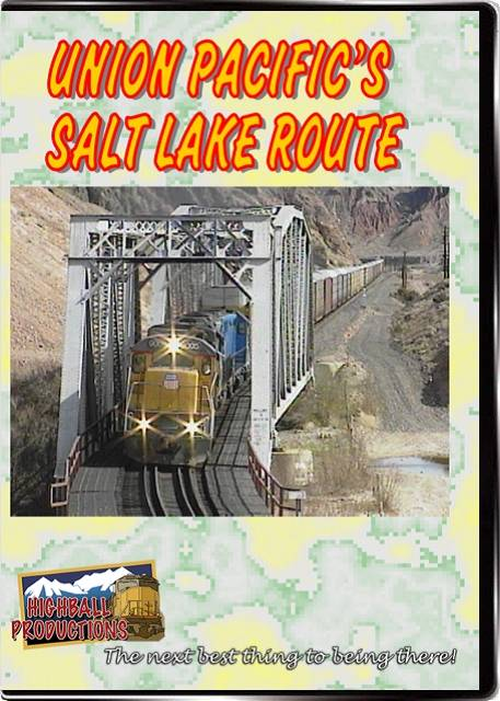 Union Pacifics Salt Lake Route DVD Train Video Highball Productions UPSL