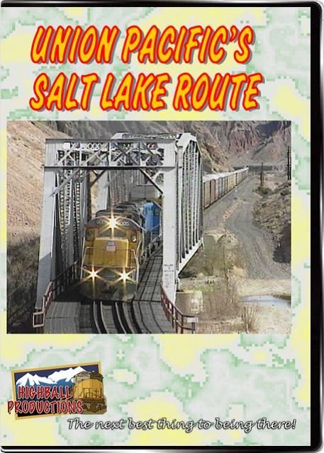 Union Pacifics Salt Lake Route DVD Highball Productions UPSL