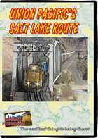 Union Pacifics Salt Lake Route DVD