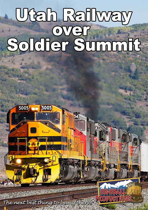 Utah Railway Over Soldier Summit DVD Train Video Highball Productions UTAH