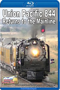 Union Pacific 844 Returns to the Mainline 2016 BLU-RAY