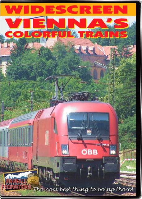 Viennas Colorful Trains DVD Train Video Highball Productions VCTW