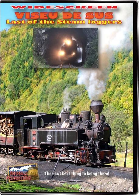 Viseu De Sus - Last Of the Narrow Gauge Steam Loggers DVD Train Video Highball Productions VDS-DVD
