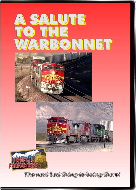 A Salute To the Warbonnet - Santa Fe DVD Train Video Highball Productions WARB
