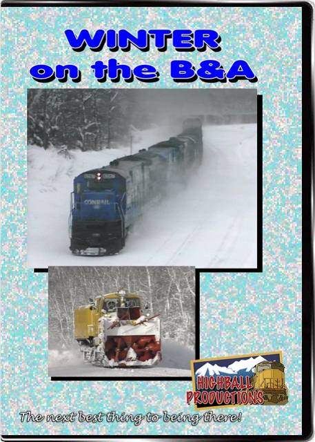 Winter on the B&A - Conrail DVD Highball Productions WOBA-DVD