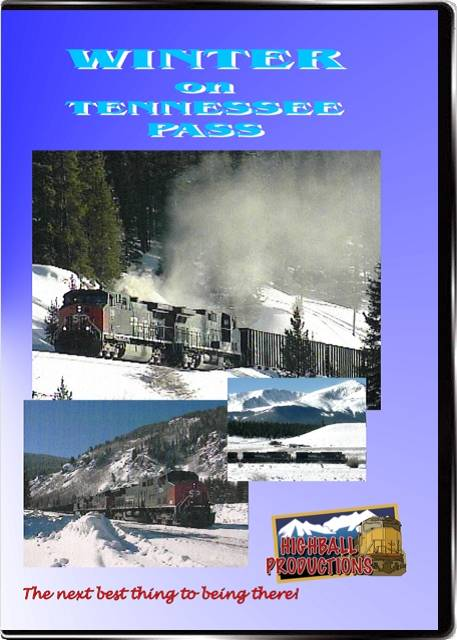 Winter on Tennessee Pass - Union Pacific  Southern Pacific  Rio Grande DVD Highball Productions WOTP-DVD