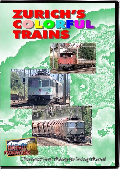 Zurichs Colorful Trains DVD Train Video Highball Productions ZCT