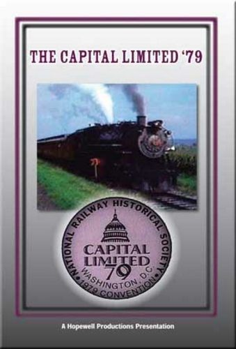 Capital Limited NRHS DC Celebration 79 DVD Train Video Hopewell Productions HV-2839