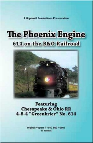 614 on the B&O - The Phoenix Engine Train Video Hopewell Productions HV-614B