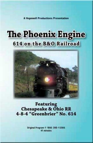 614 on the B&O - The Phoenix Engine Hopewell Productions HV-614B