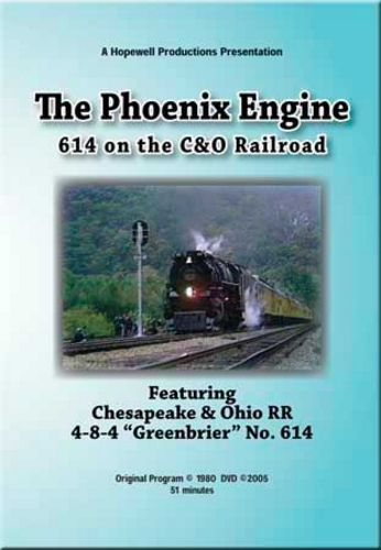614 on the C&O - The Phoenix Engine Part 2 Train Video Hopewell Productions HV-614C